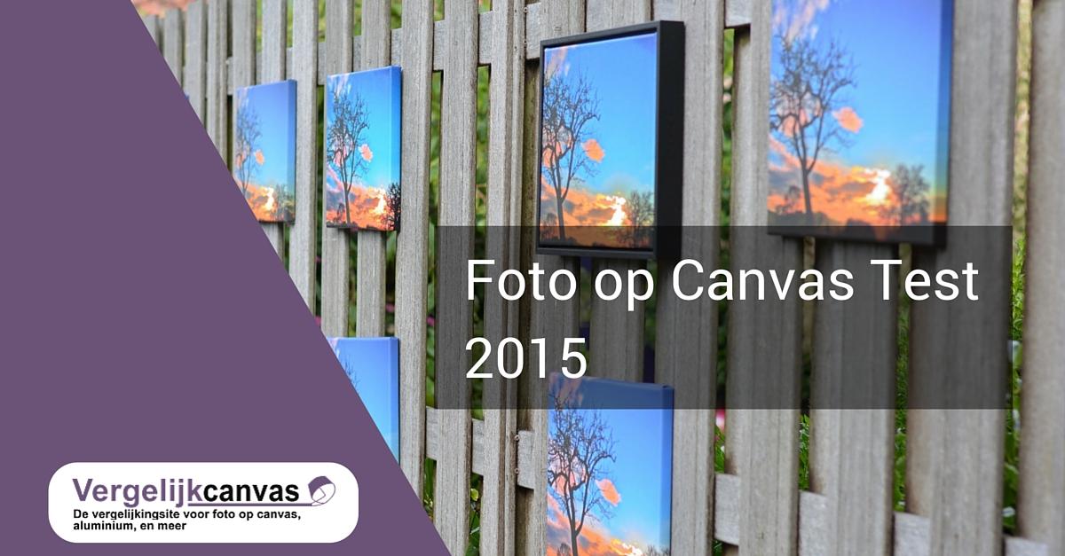 Foto op Canvas Test 2015: 11 Aanbieders Getest