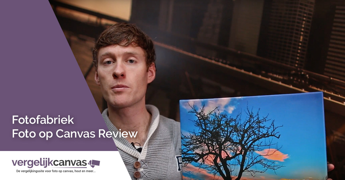 [Video] Fotofabriek Foto op Canvas Review