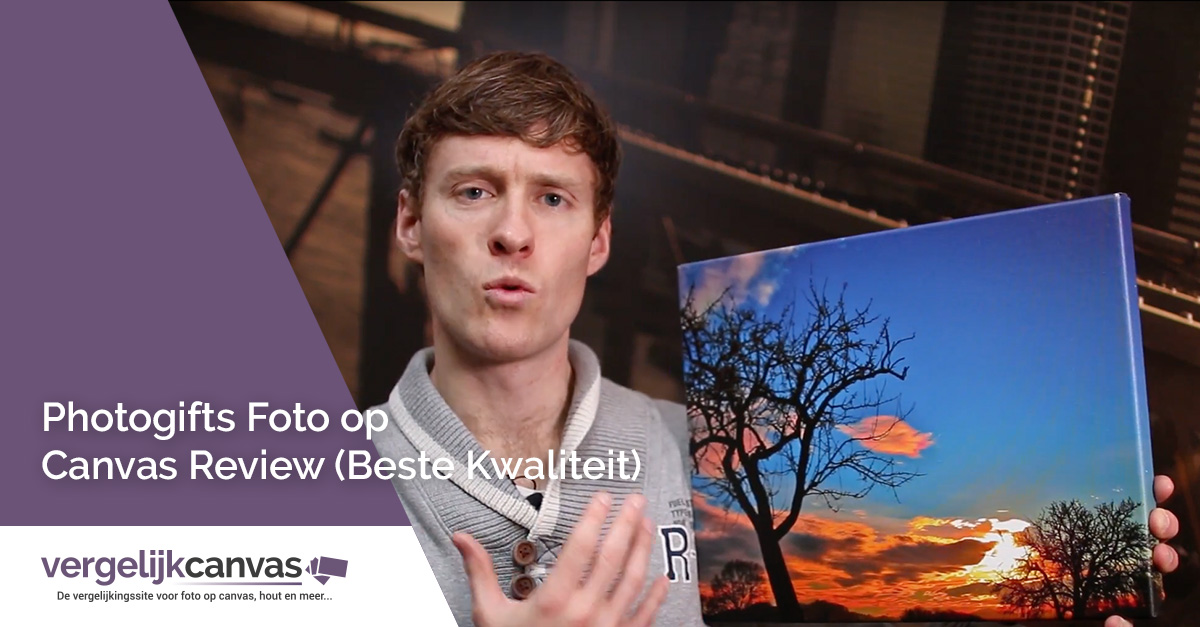 [Video] Photogifts Foto op Canvas Review (Beste Kwaliteit)